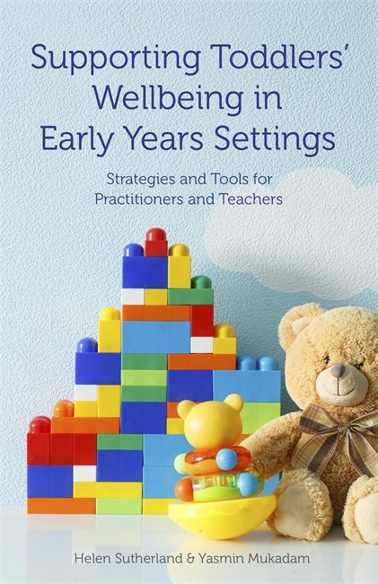 Supporting Toddlers' Wellbeing in Early Years Settings book cover